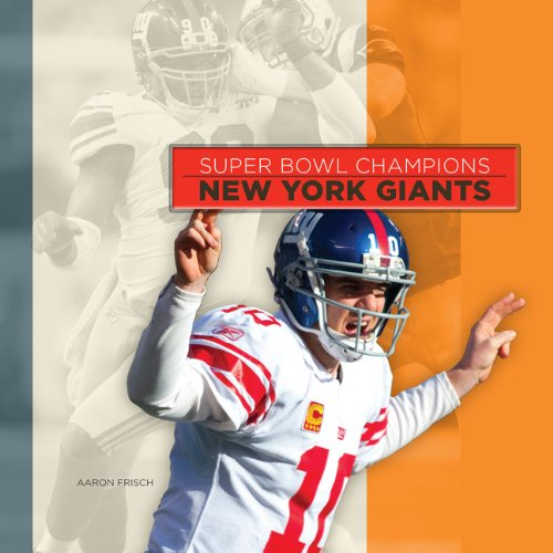 Super Bowl Champions: New York Giants (Super Bowl Champions (Paperback))