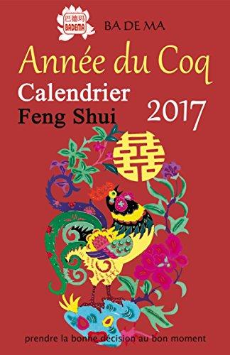 Calendrier Feng Shui 2017 - L'année...