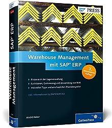 Warehouse Management mit SAP ERP: Effektive Lagerverwaltung mit SAP WM (SAP PRESS)