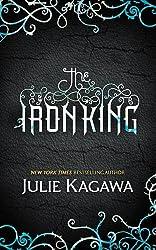 The Iron King (The Iron Fey, Book 1) by Julie Kagawa (2011-02-04)