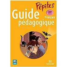 Pépites CM1 : Guide pédagogique (1Cédérom)