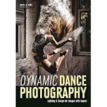 Dynamic Dance Photography: Lighting & Design for Images with Impact