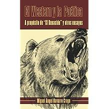 """El Western y la Poética: A propósito de """"El Renacido"""" y otros ensayos"""