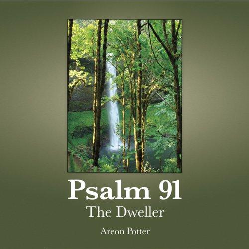 Psalm 91: The Dweller  Audiolibri