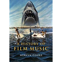 A History of Film Music by Mervyn Cooke (2008-10-27)