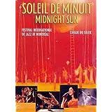 Midnight Sun/Soleil de Minuit
