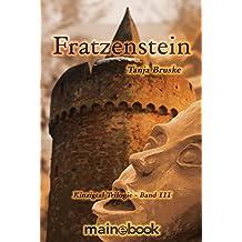 Fratzenstein - Kinzigtal Trilogie Band 3: Historischer Mystery-Roman