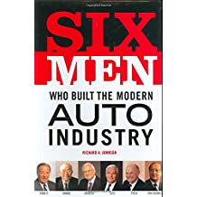 Six Men Who Built the Modern Auto Industry (0) (0)