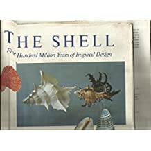 The shell : five hundred million years of inspired design