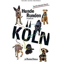 Hunde Runden in und um Köln: Die 24 schönsten Touren