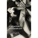 Vibratory Modernism