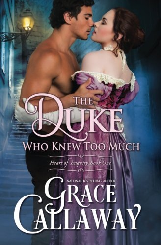 The Duke Who Knew Too Much (Heart of Enquiry #1): Volume 1