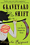 Graveyard Shift (Lana Harvey, Reapers Inc. Book 1) (English Edition)