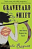 Graveyard Shift (Lana Harvey, Reapers Inc. Book...
