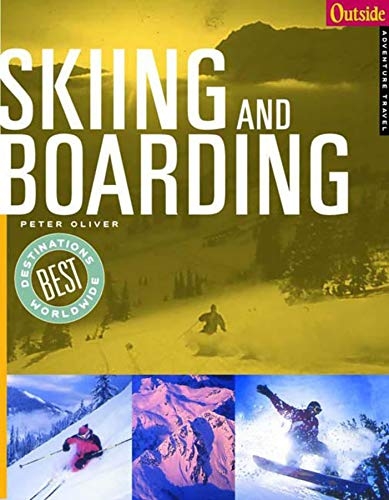 Skiing and Boarding (Outside Destinations) por Peter Oliver