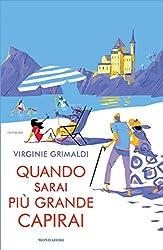 Quando sarai più grande capirai (Italian Edition)