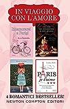 In viaggio con l'amore: Innamorarsi a Parigi-La collezionista di libri proibiti-Non aver paura di innamorarti-Paris je t'aime