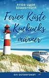 Ferien Küste Kuckucksmänner: Ein Ostseeroman