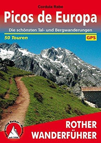 Picos de Europa: Die schönsten Tal- und Bergwanderungen. 50 Touren. Mit GPS-Tracks