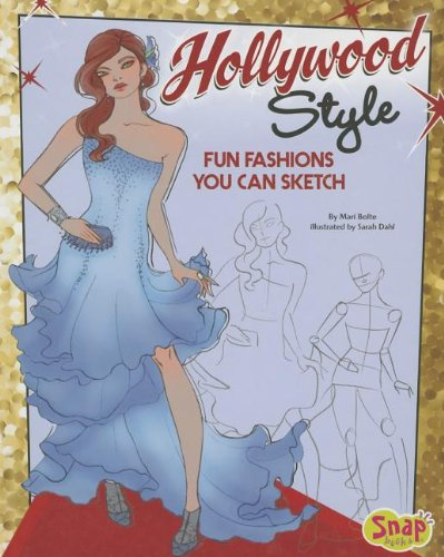 Hollywood Style: Fun Fashions You Can Sketch (Drawing Fun Fashions) Hollywood-style Fashion
