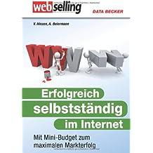 Das große Buch: Erfolgreich selbstständig im Internet