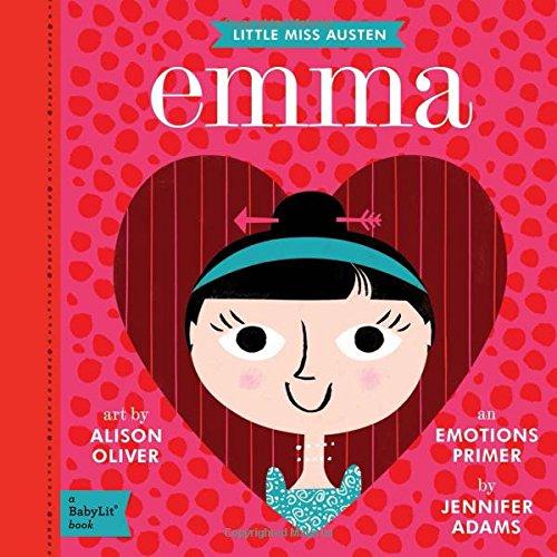Little Miss Austen. Emma (Little Miss Austen: Babylit) por Jennifer Adams