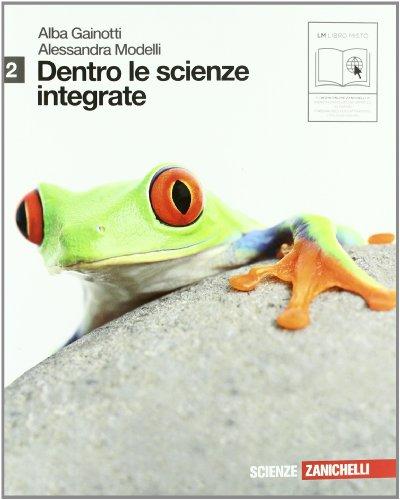 Dentro le scienze integrate. Con espansione online. Per le Scuole superiori: 2
