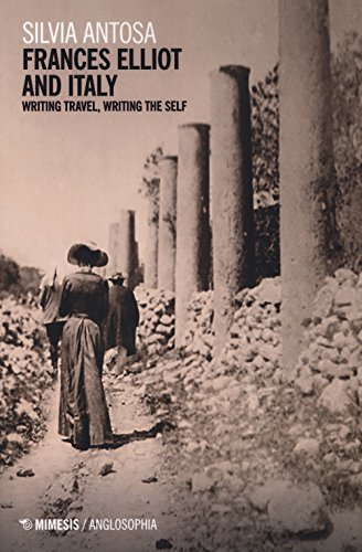 Frances Elliot and Italy. Writing travel, writing the self
