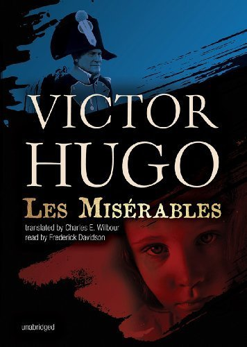 Les Miserables by Victor Hugo Published by Blackstone Audio, Inc. Unabridged edition (2012) Audio CD