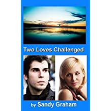 Two Loves Challenged (English Edition)