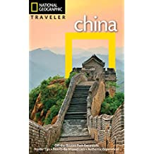 National Geographic Traveler: China, 4th Edition (National Georgaphic Traveler)