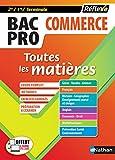 Toutes les matières - Bac Pro Commerce - 2de/1ère/Tle - Bac 2020 et 2021 (06)...