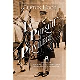 In Pursuit of Privilege: A History of New York City's Upper Class and the Making of a Metropolis