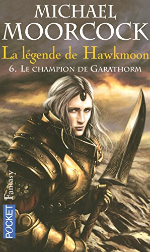 La légende de Hawkmoon (6)