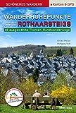 Wanderhöhepunkte links und rechts des Rothaarsteigs - Schöneres Wandern Pocket mit Detail-Karten, Profilen und GPS-Daten: 12 traumhafte neue Rundtouren im Siegerland