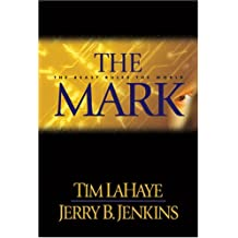 The Mark: The Beast Rules the World (Left Behind (Hardcover))