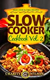 Image de SLOW COOKER COOKBOOK: Vol. 2 Soup, Stew & Chili Recipes (Slow Cooker Recipes) (Health