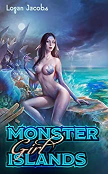Monster Girl Islands (English Edition) van [Jacobs, Logan]