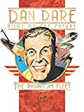 Classic Dan Dare: The Phantom Fleet