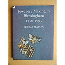 Jewellery Making in Birmingham 1750-1995