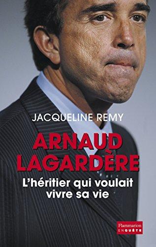 Arnaud Lagardère, l'héritier qui voulait vivre sa vie