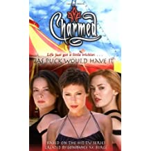 As Puck Would Have it (Charmed) by Paul Ruditis (2006-08-02)