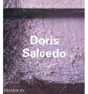 [(Doris Salcedo)] [ By (author) Carlos Basualdo, By (author) Nancy Princenthal, By (author) Andreas Huyssen, Contributions by Paul Celan, Contributions by Andreas Huyssen, Contributions by Emmanuel Levinas ] [October, 2000]