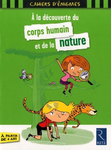 A la découverte du corps humain et de la nature