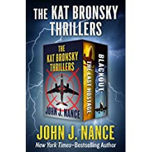 The Kat Bronsky Thrillers: The Last Hostage and Blackout