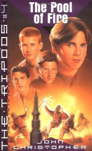 The Pool of Fire (The tripods trilogy)