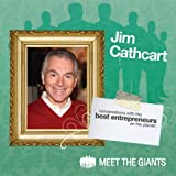 Jim Cathcart - Intelligent Motivation: Conversations with the Best Entrepreneurs on the Planet