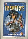 Gun Smith Cats volumen 1 numero 01 (numerado 4 en interior cubierta)