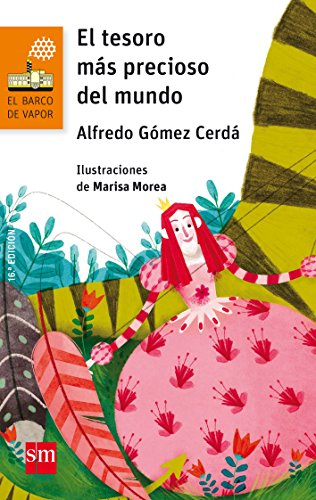 El tesoro más precioso del mundo (El Barco de Vapor Naranja) por Alfredo Gómez Cerdá