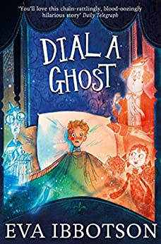 Dial a Ghost (English Edition) von [Ibbotson, Eva]